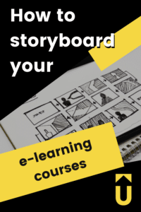 How to storyboard your eLearning courses