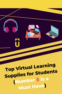 Top Virtual Learning Supplies for Students (Number 5 is a Must Have)